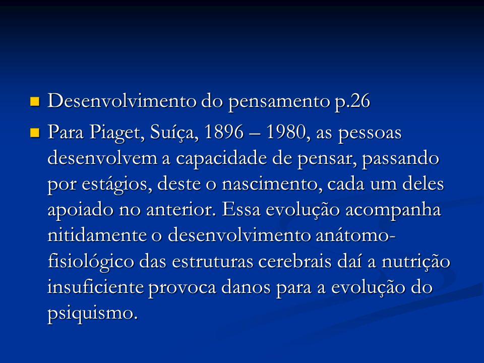 Desenvolvimento do pensamento p.26