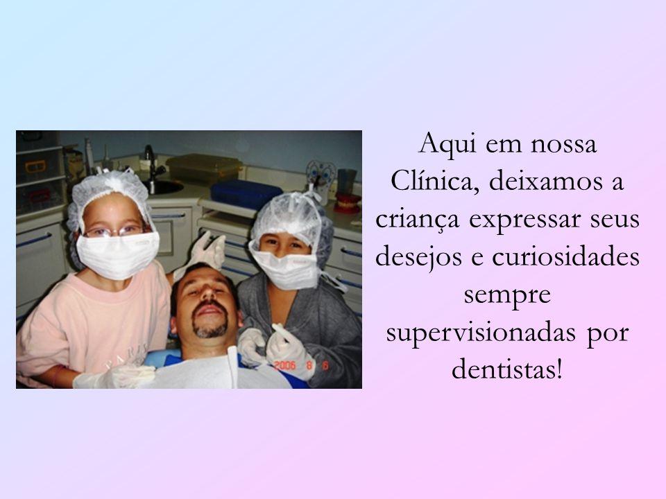 Aqui em nossa Clínica, deixamos a criança expressar seus desejos e curiosidades sempre supervisionadas por dentistas!