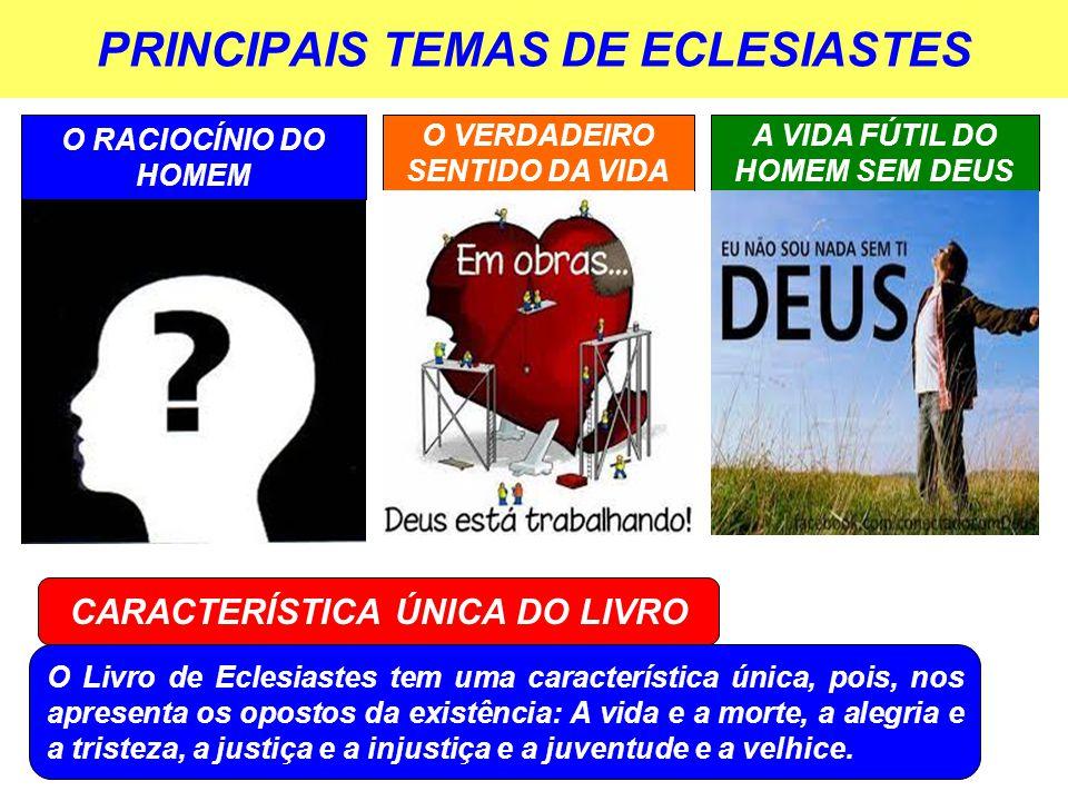 PRINCIPAIS TEMAS DE ECLESIASTES