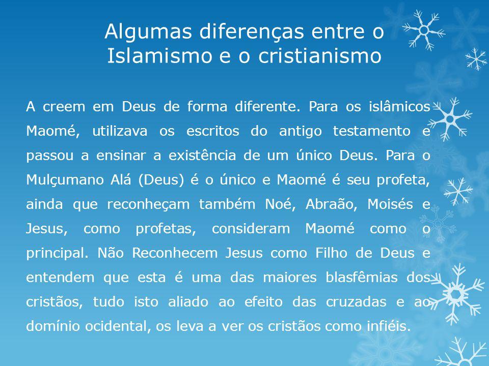 Algumas diferenças entre o Islamismo e o cristianismo