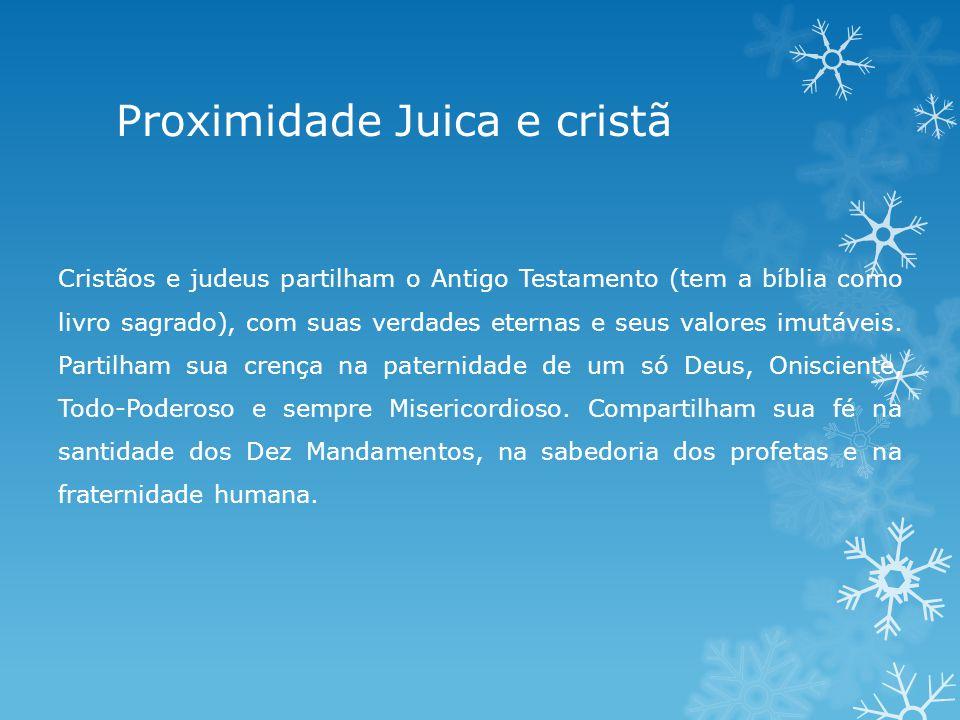 Proximidade Juica e cristã