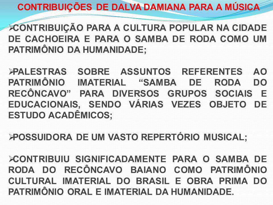CONTRIBUIÇÕES DE DALVA DAMIANA PARA A MÚSICA