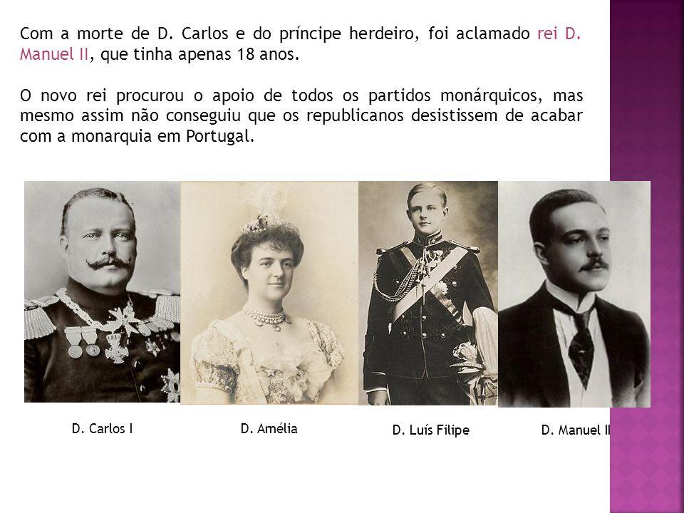 Com a morte de D. Carlos e do príncipe herdeiro, foi aclamado rei D