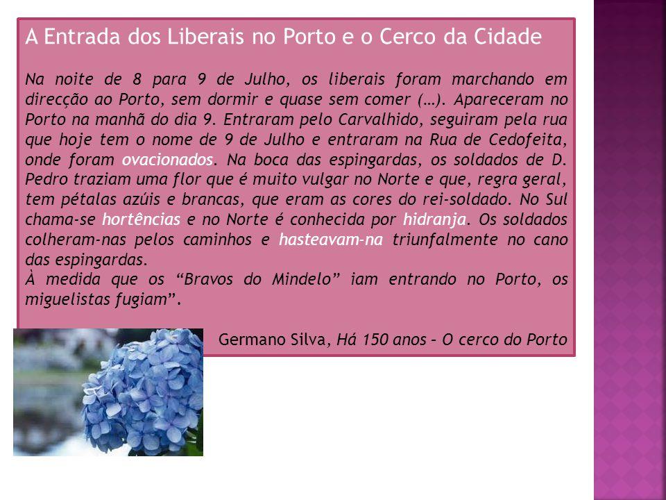 A Entrada dos Liberais no Porto e o Cerco da Cidade
