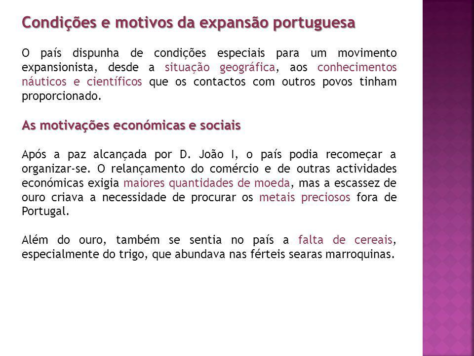 Condições e motivos da expansão portuguesa