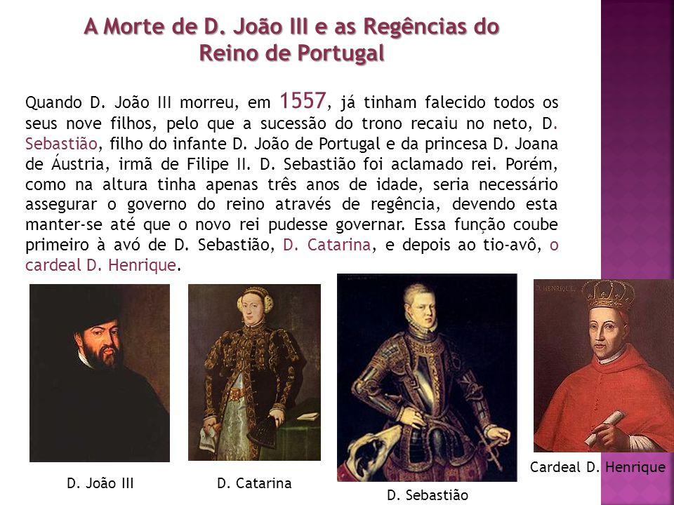 A Morte de D. João III e as Regências do