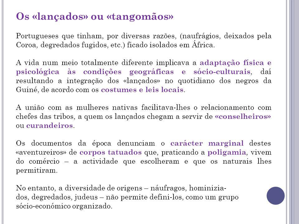 Os «lançados» ou «tangomãos»