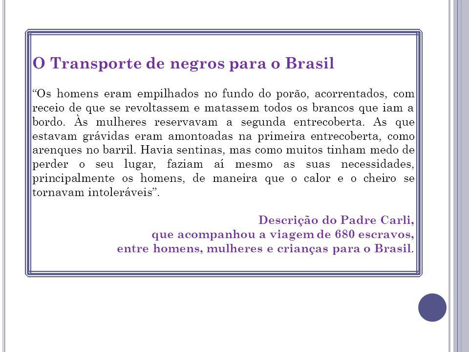 O Transporte de negros para o Brasil