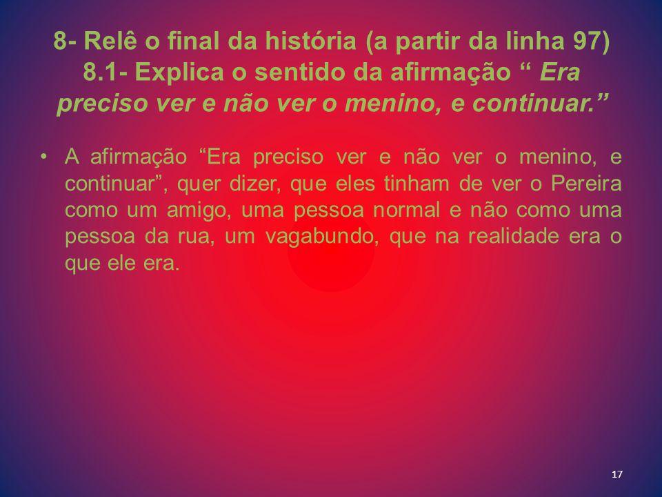 8- Relê o final da história (a partir da linha 97) 8