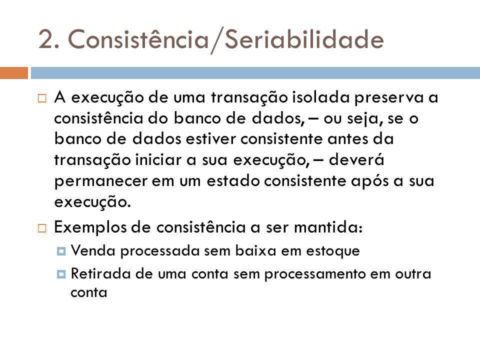 2. Consistência/Seriabilidade