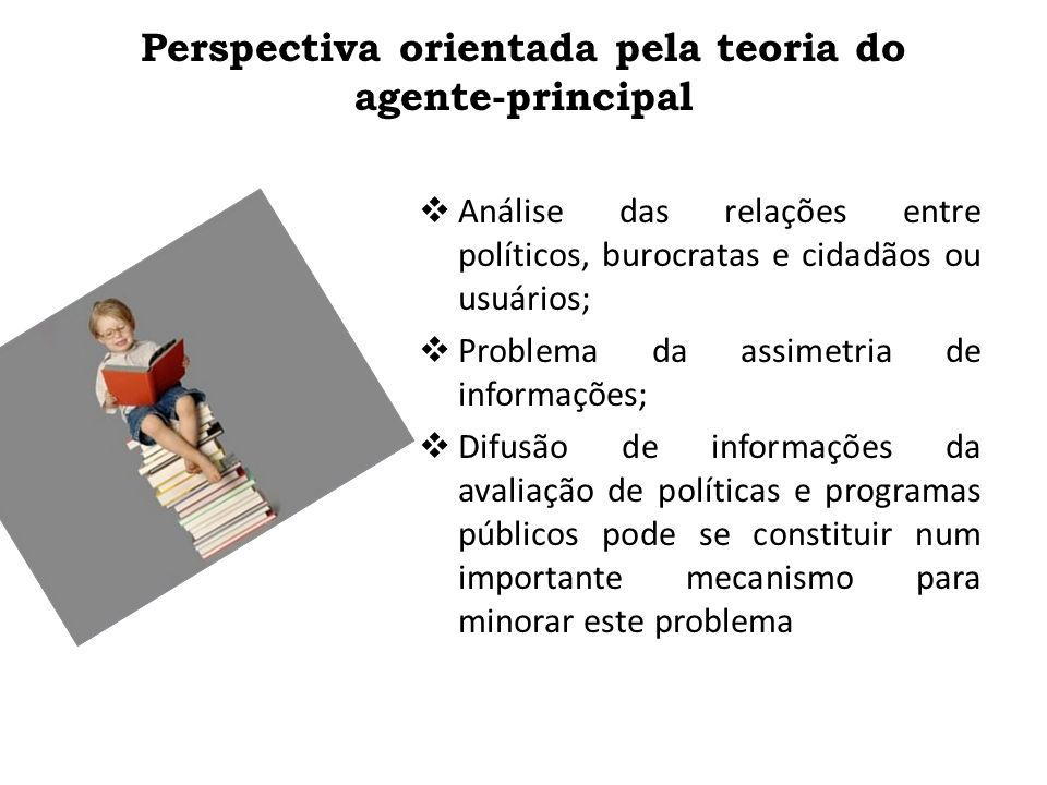 Perspectiva orientada pela teoria do agente-principal