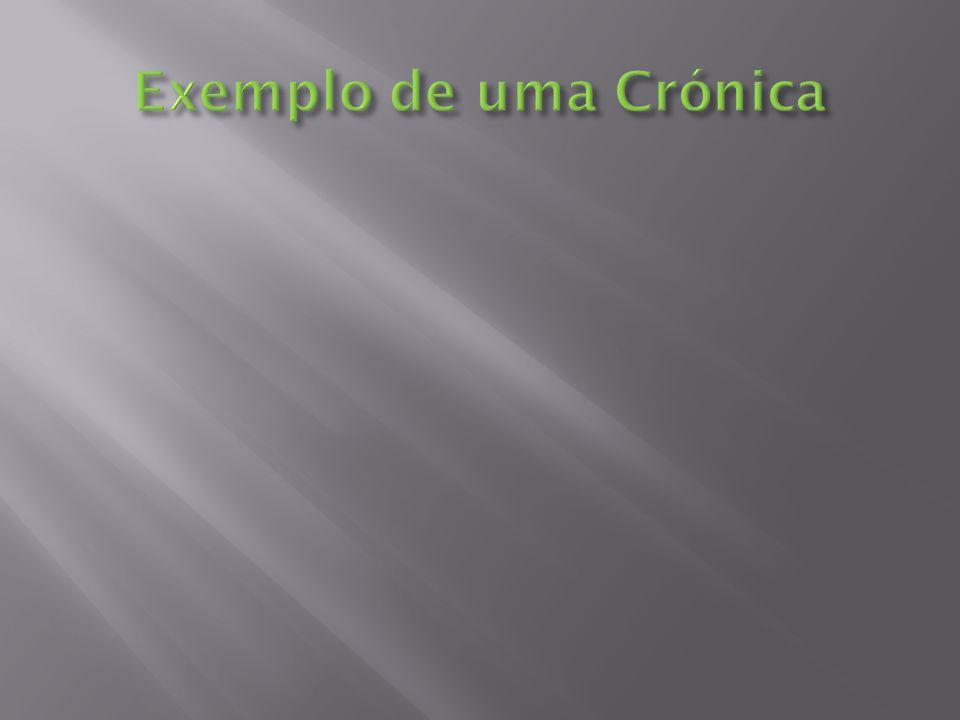 Exemplo de uma Crónica