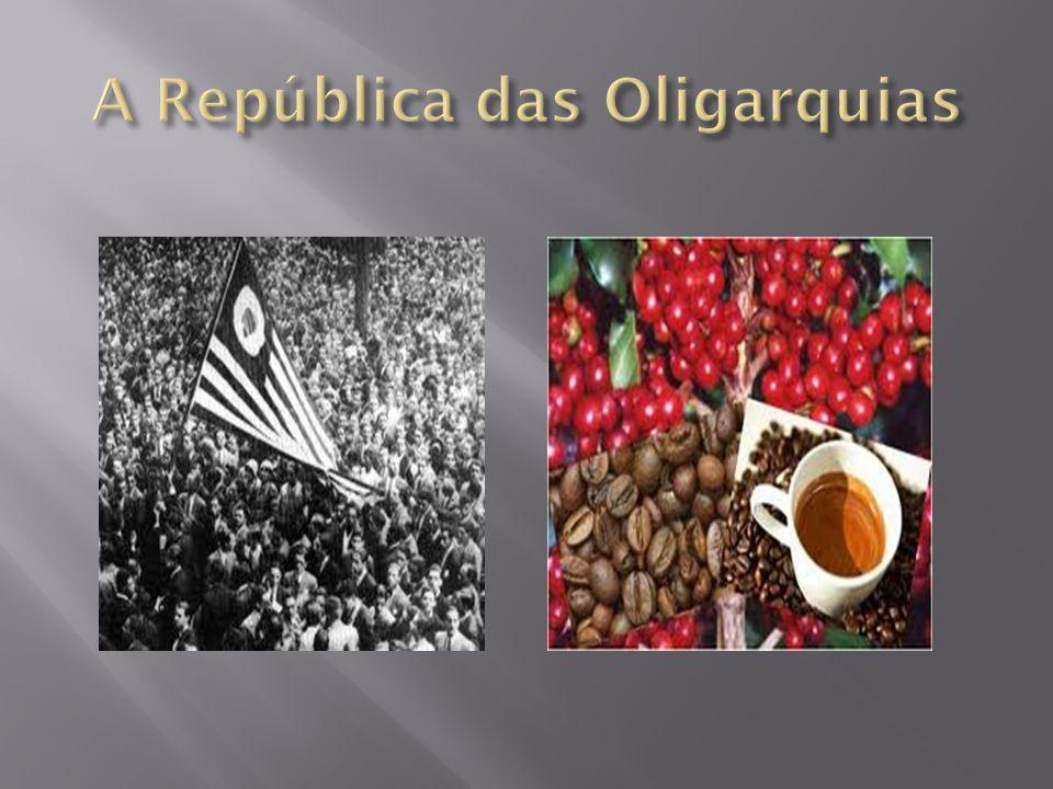 A República das Oligarquias
