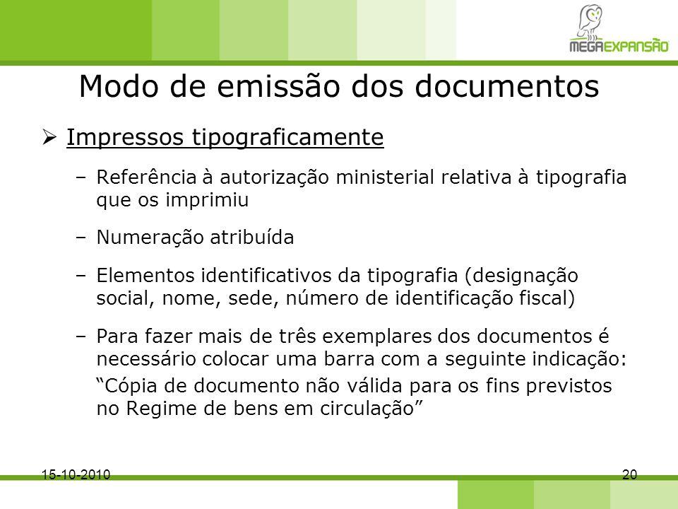 Modo de emissão dos documentos