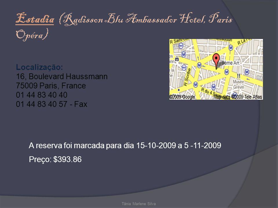 Estadia (Radisson Blu Ambassador Hotel, Paris Opéra)