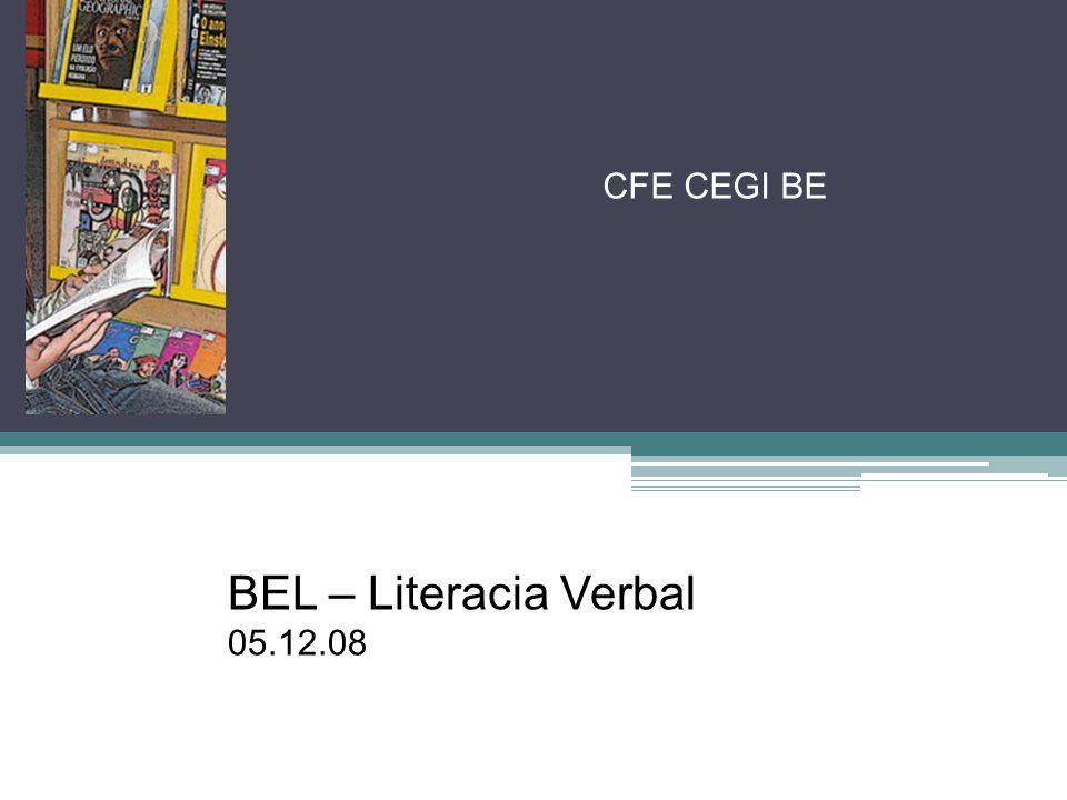 CFE CEGI BE BEL – Literacia Verbal 05.12.08