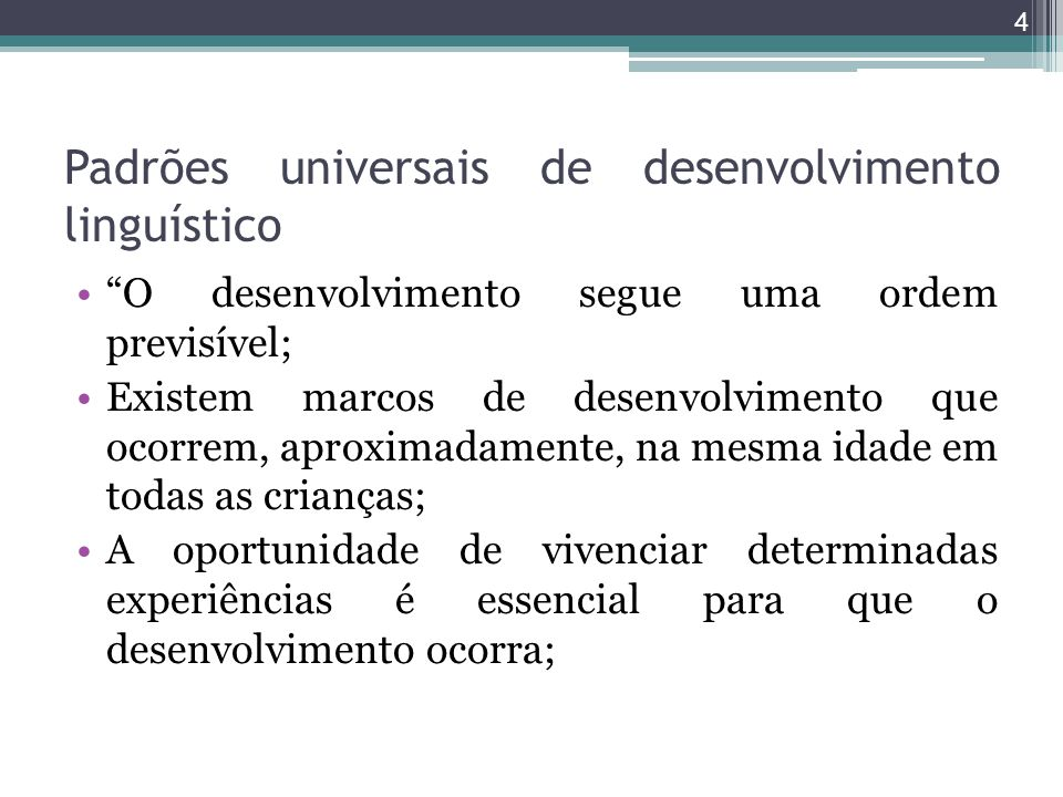 Padrões universais de desenvolvimento linguístico