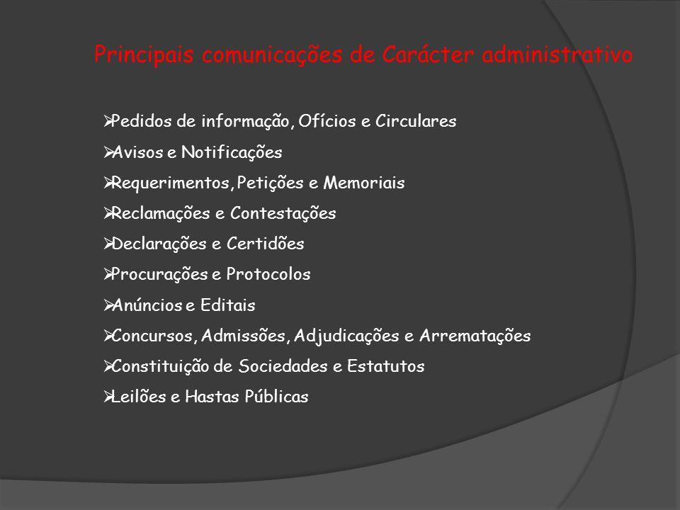Principais comunicações de Carácter administrativo