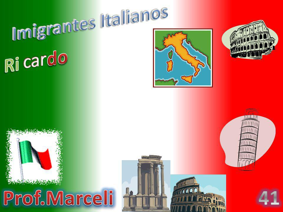 Imigrantes Italianos do car Ri Prof.Marceli 41