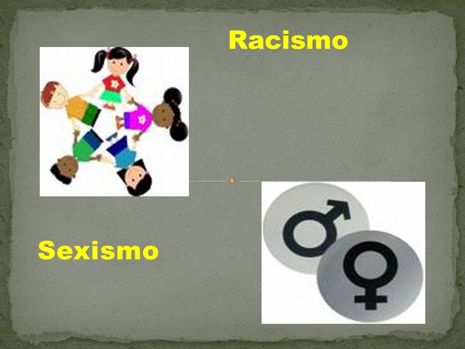 Racismo Sexismo
