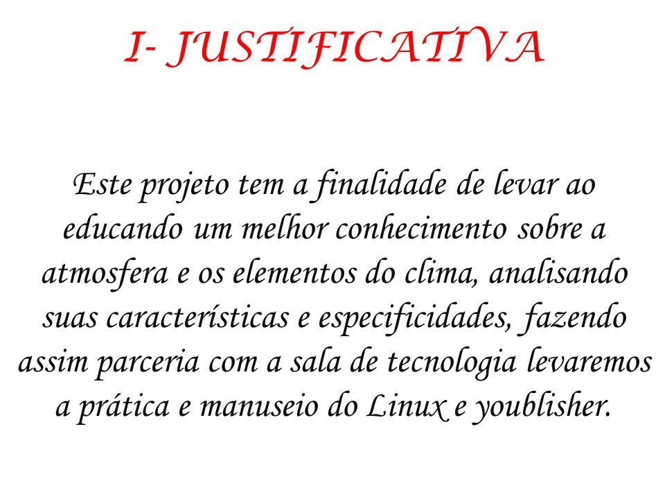 I- JUSTIFICATIVA