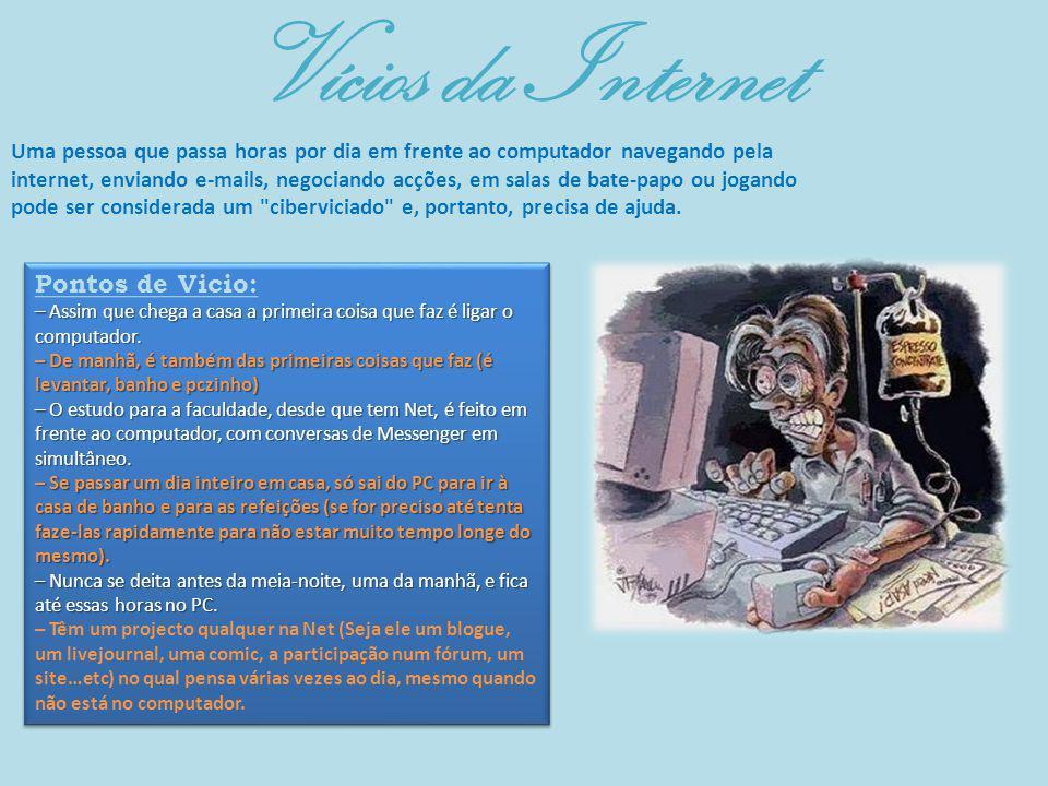 Vícios da Internet Pontos de Vicio: