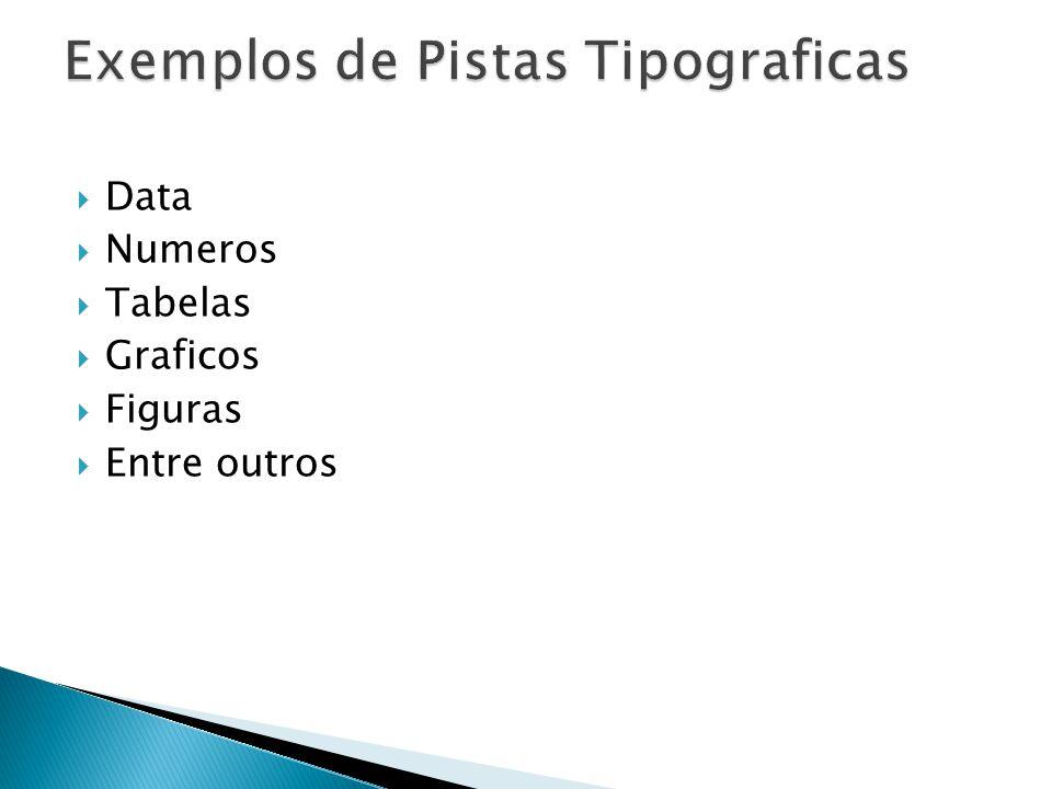 Exemplos de Pistas Tipograficas