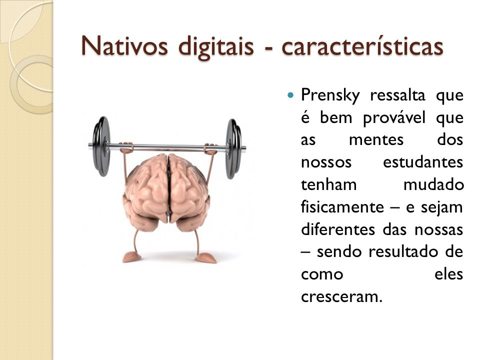 Nativos digitais - características