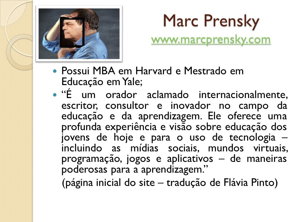 Marc Prensky www.marcprensky.com