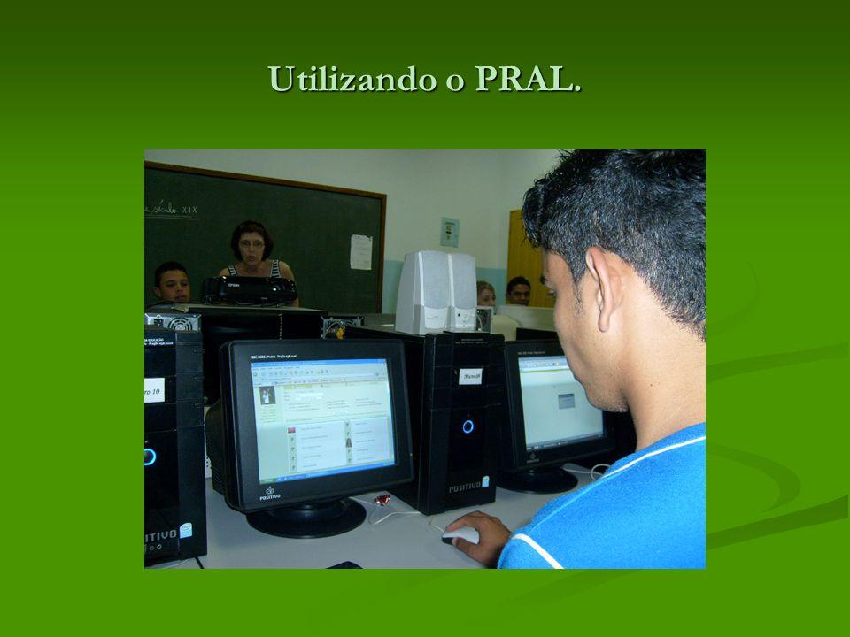 Utilizando o PRAL.