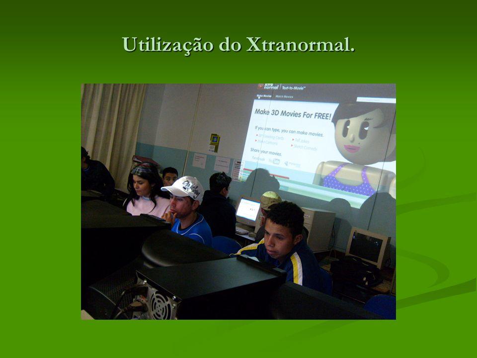 Utilização do Xtranormal.