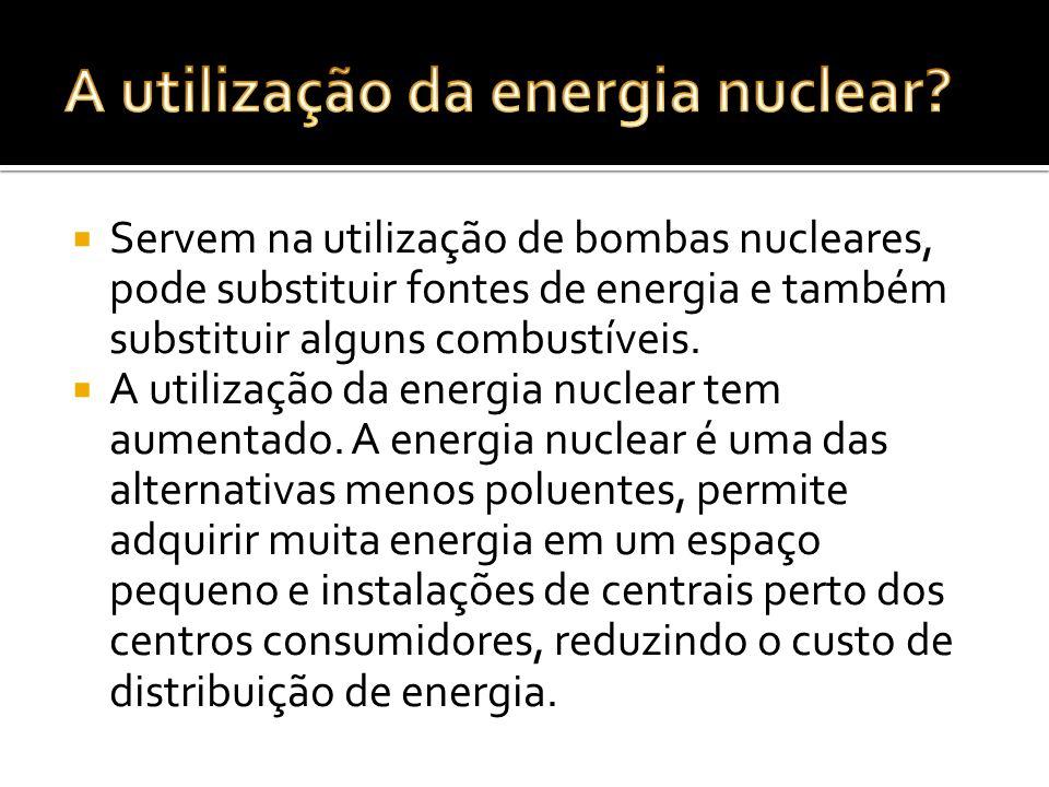A utilização da energia nuclear