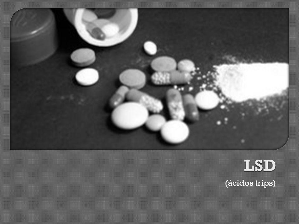 LSD (ácidos trips)