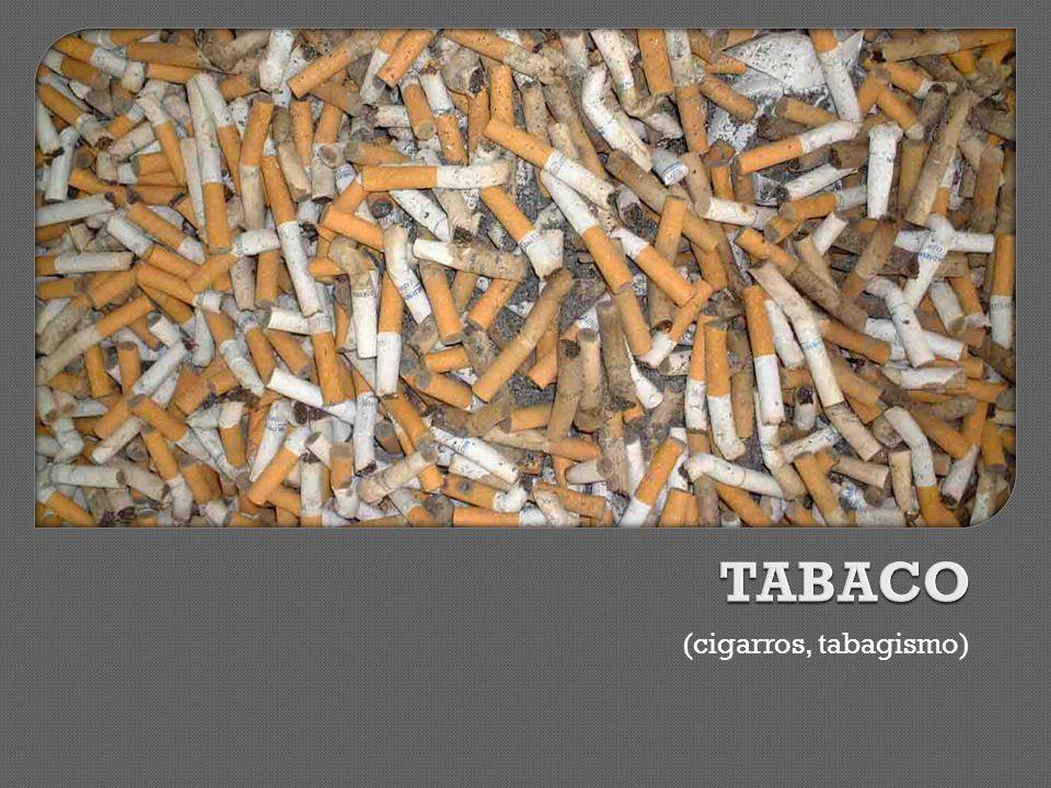 TABACO (cigarros, tabagismo)