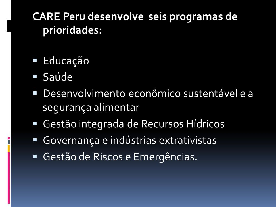 CARE Peru desenvolve seis programas de prioridades: