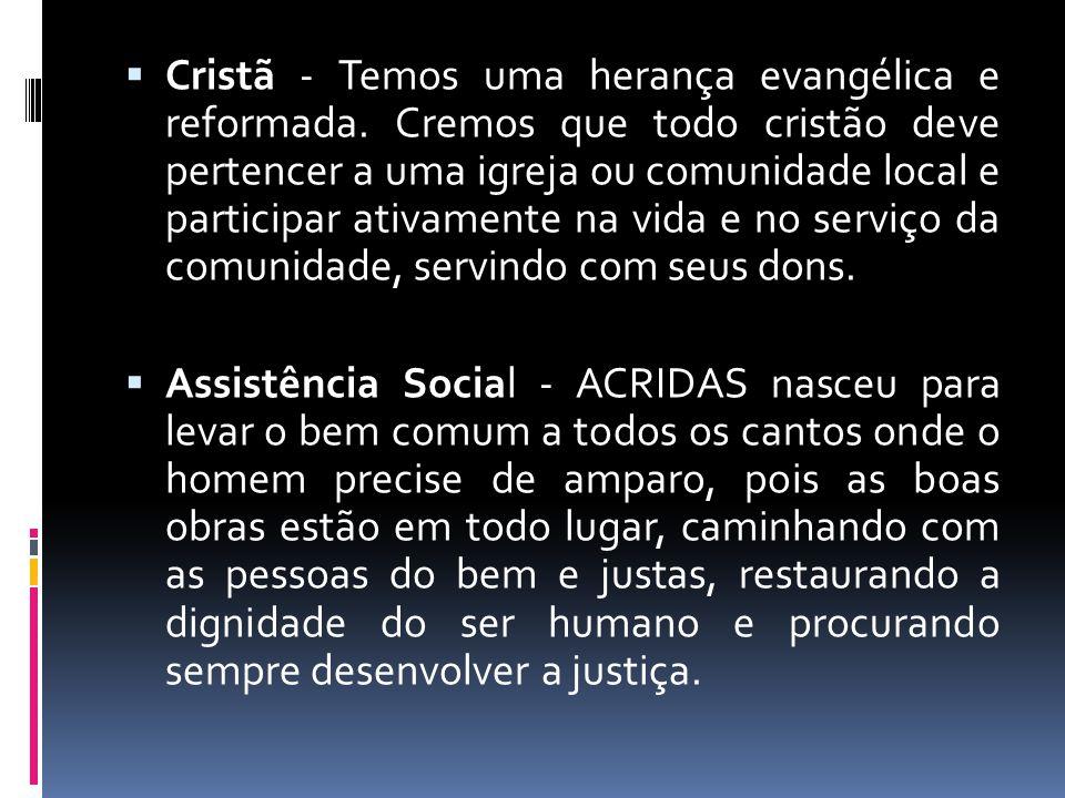 Cristã - Temos uma herança evangélica e reformada