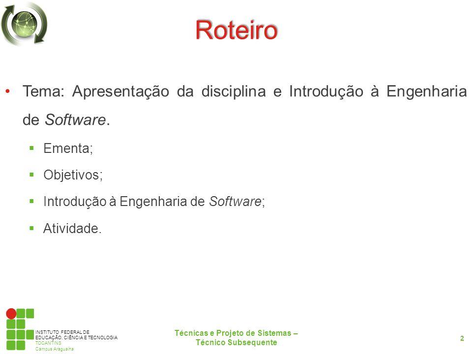 Técnicas e Projeto de Sistemas – Técnico Subsequente