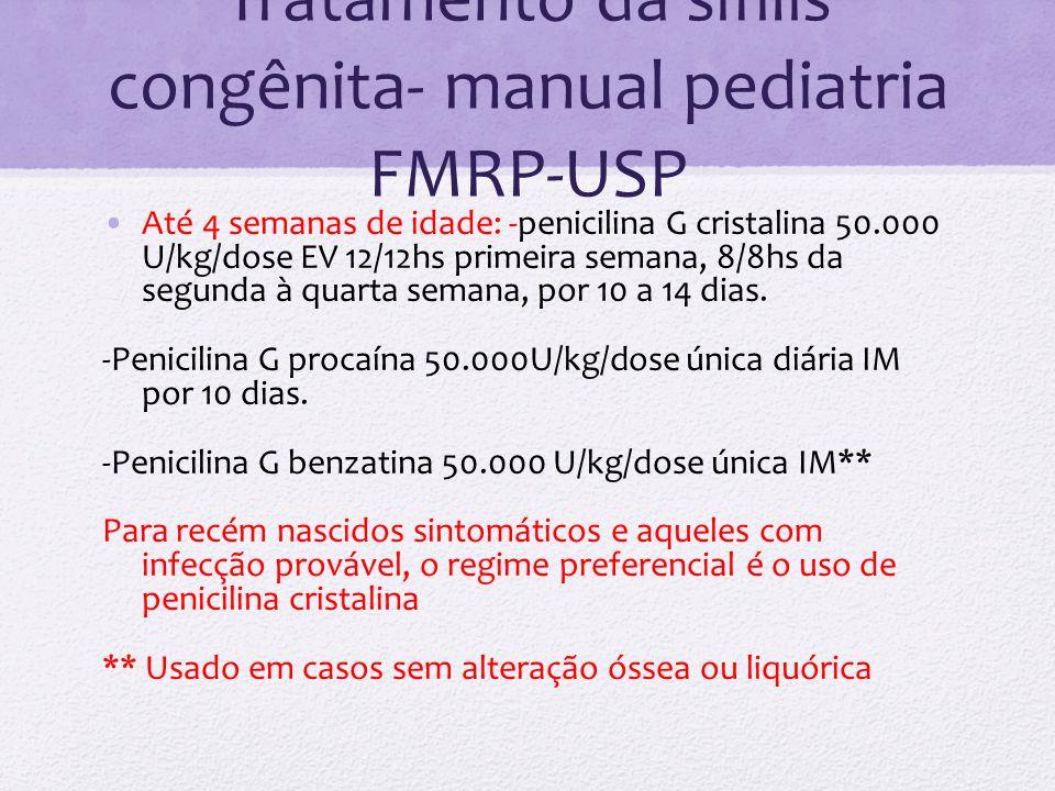 Tratamento da sífilis congênita- manual pediatria FMRP-USP