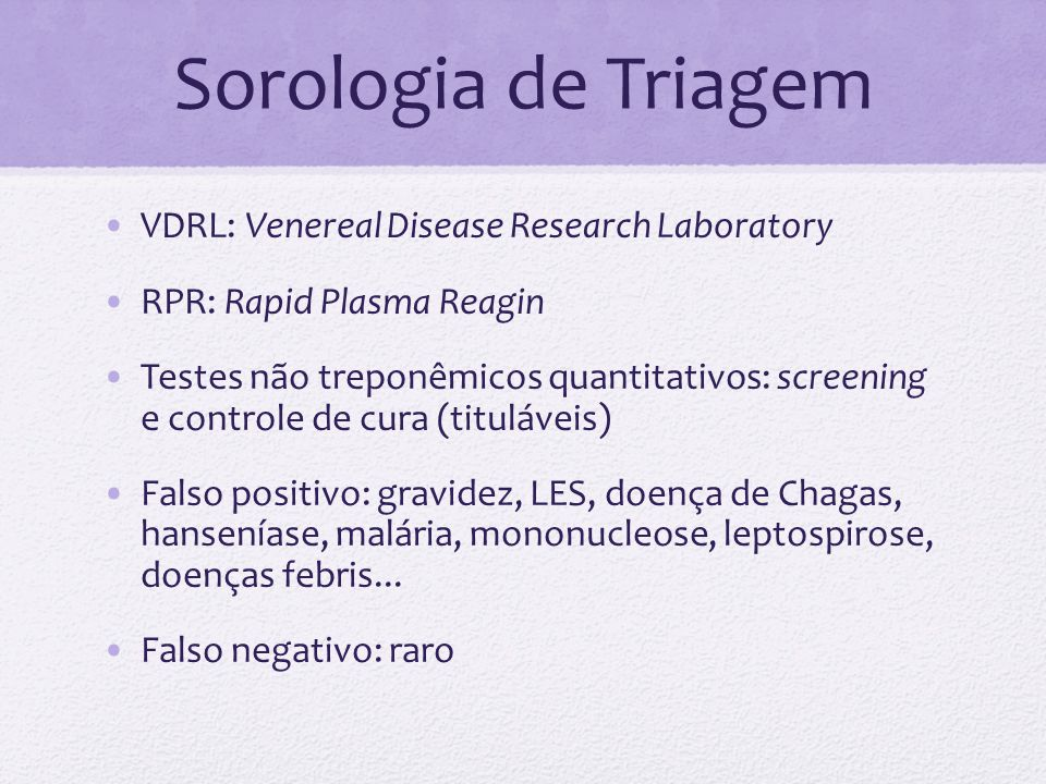 Sorologia de Triagem VDRL: Venereal Disease Research Laboratory