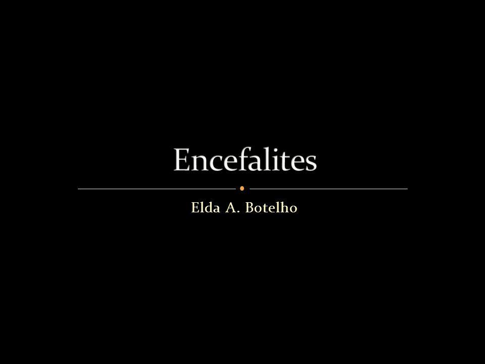 Encefalites Elda A. Botelho