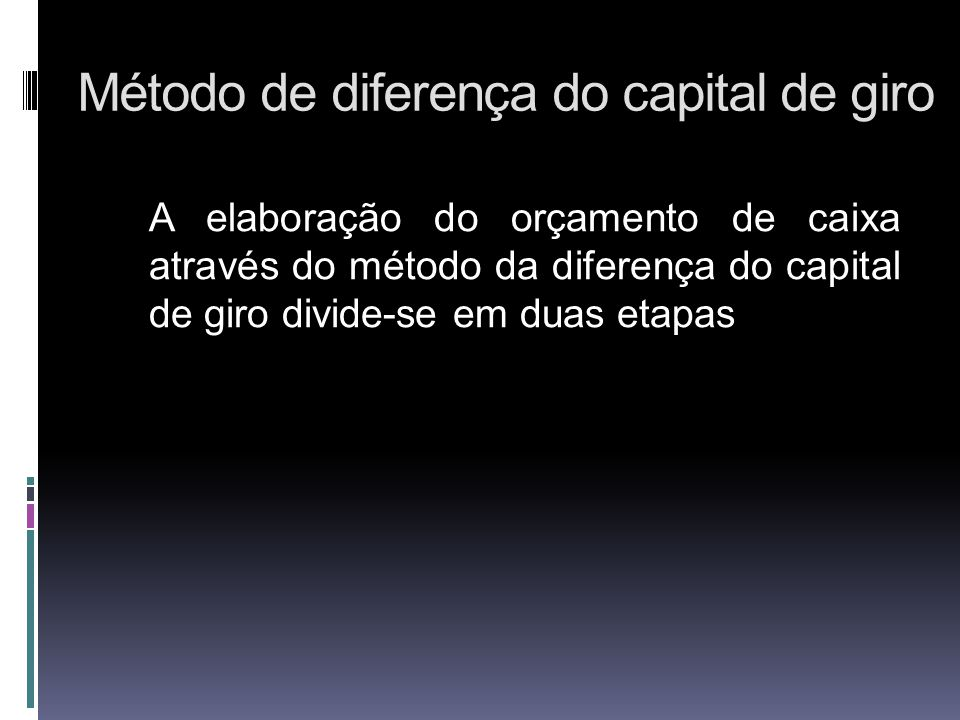 Método de diferença do capital de giro