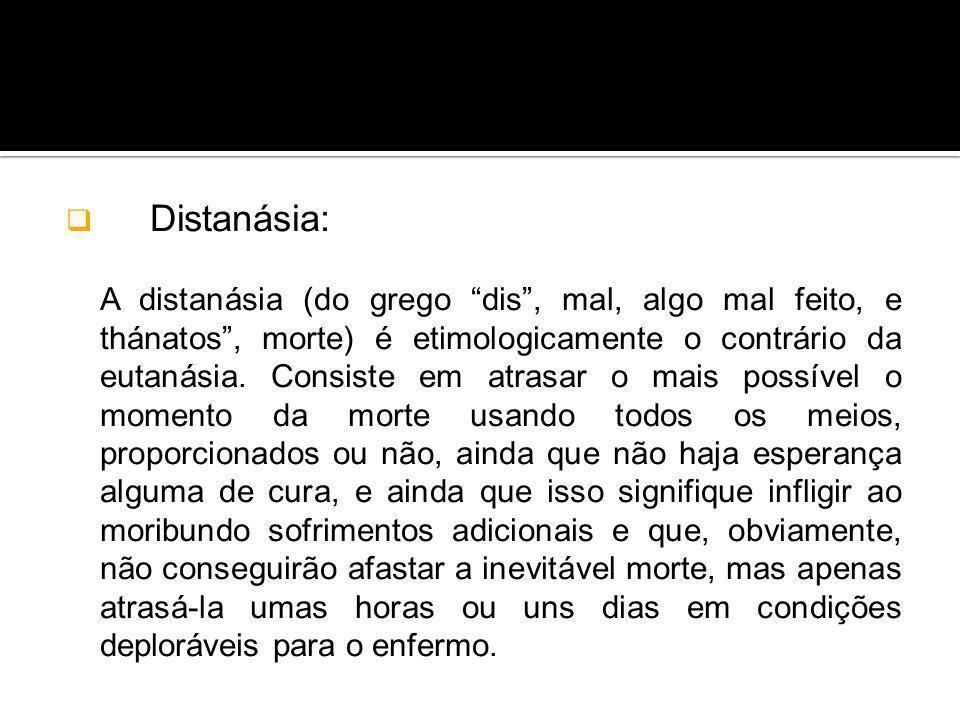 Distanásia: