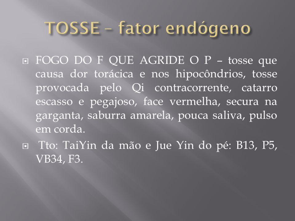 TOSSE – fator endógeno