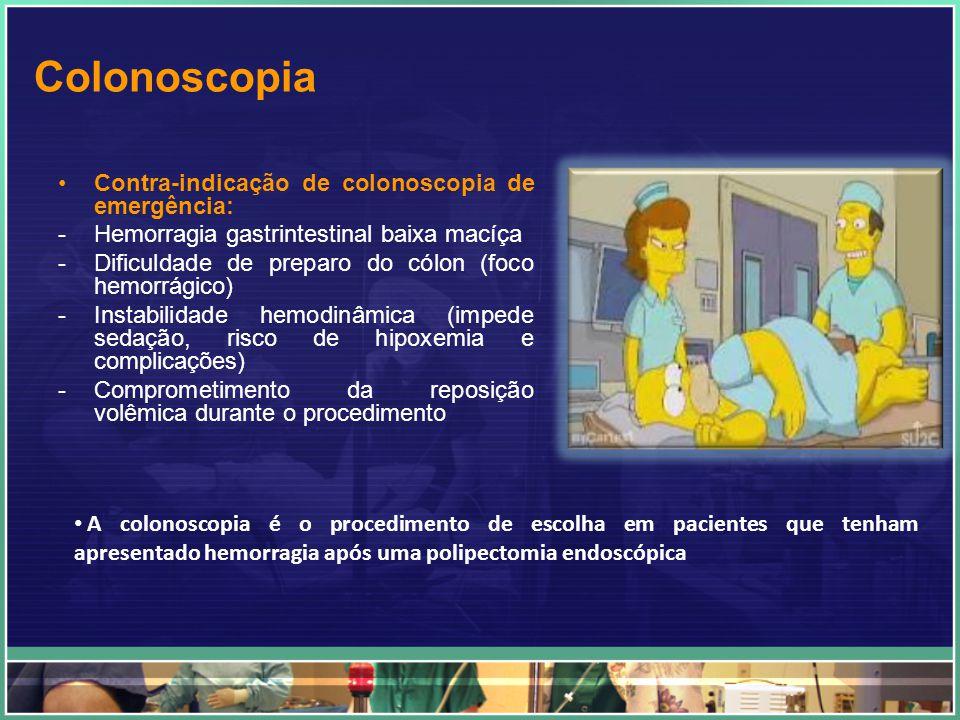 Colonoscopia Contra-indicação de colonoscopia de emergência: