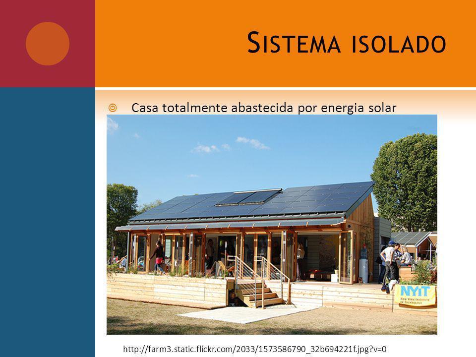 Sistema isolado Casa totalmente abastecida por energia solar