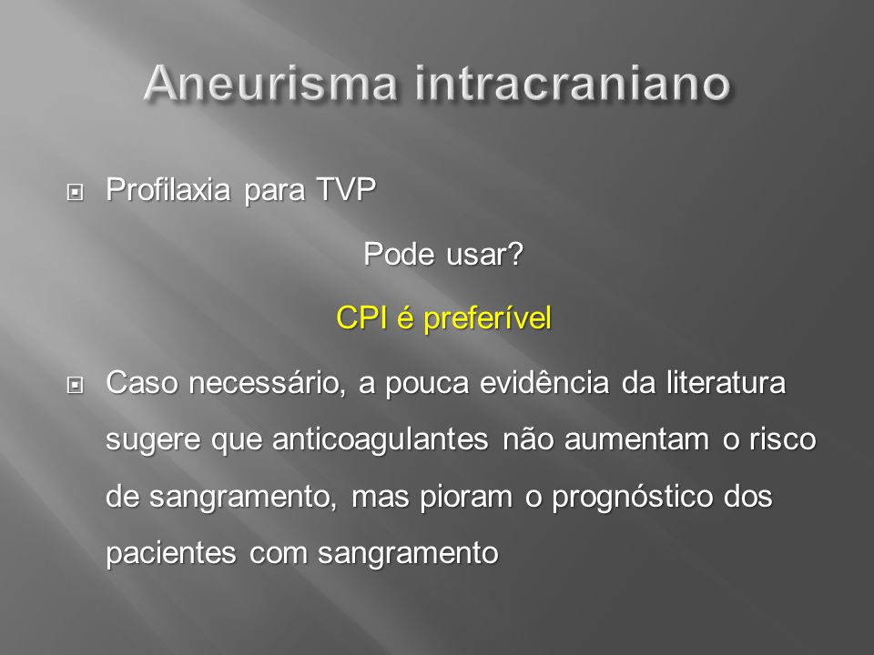 Aneurisma intracraniano
