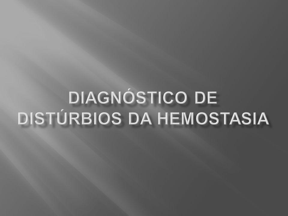 Diagnóstico de distúrbios da hemostasia