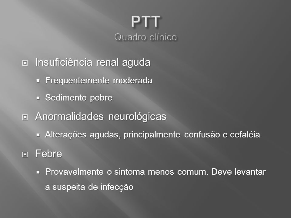 PTT Quadro clínico Insuficiência renal aguda