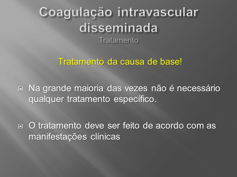 Coagulação intravascular disseminada Tratamento