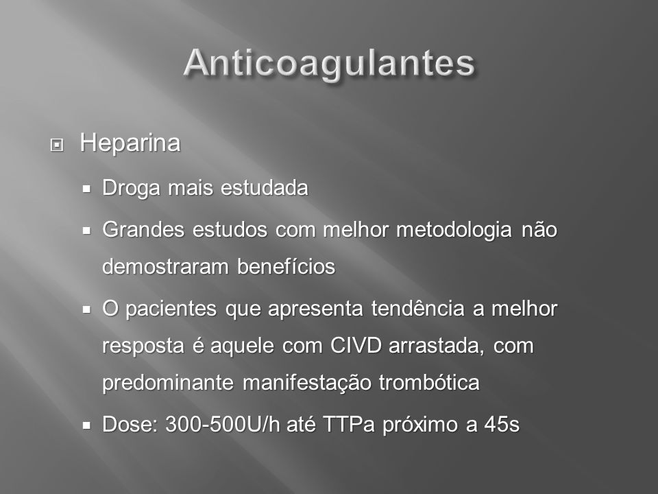 Anticoagulantes Heparina Droga mais estudada